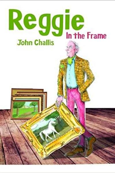 Challis, J: Reggie: In the Frame