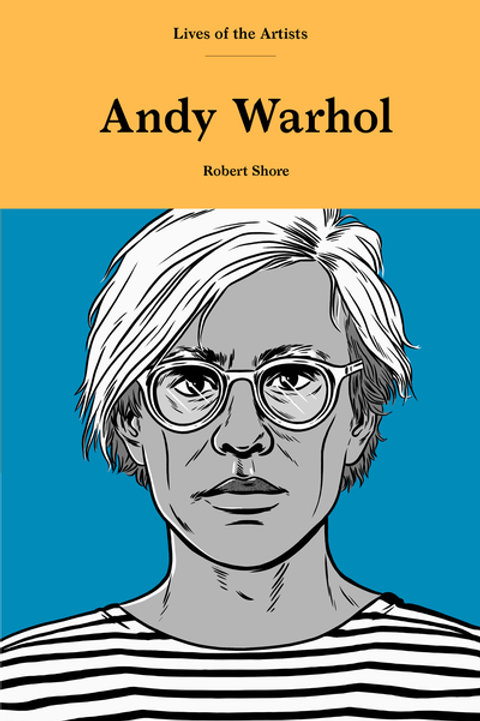 Lives of the Artists Andy Warhol