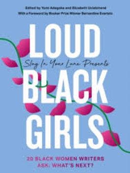 Loud Black Girls: 20 Black Women Writers Ask