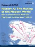 Edexcel GCSE History A The Making Of