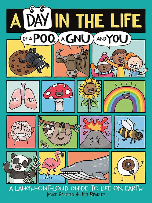 A Day in the Life of a Poo, a Gnu and You