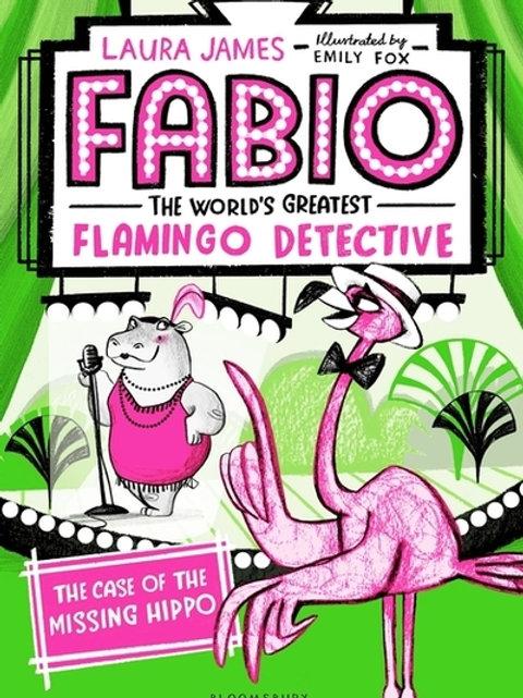 Fabio The World's Greatest Flamingo Detective: The Case of t