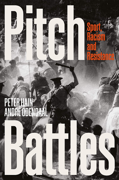 Pitch Battles: Sport, Racism and Resistance