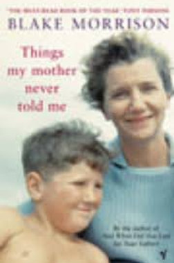 Things My Mother Never Told Me
