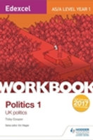 Edexcel AS/A-level Politics Workbook 1: UK Politics