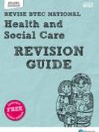 BTEC National Health and Social Care Revision Guide: Second edition