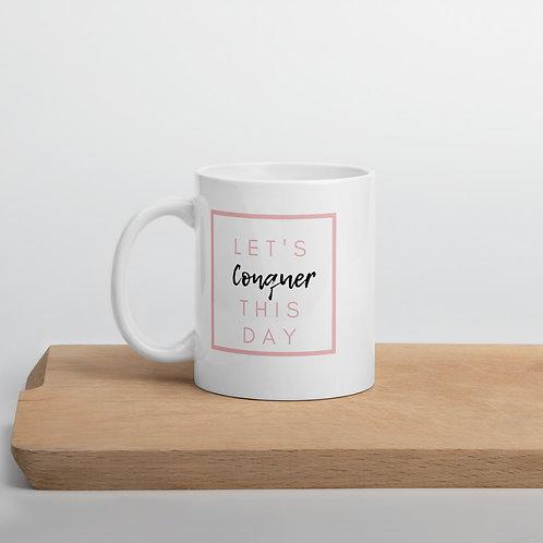 Conquer the day Mug