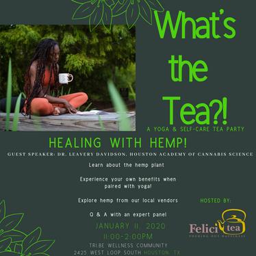 What's the Tea?! Healing with Hemp