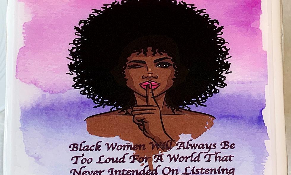 Black Women Will Always Be Resin Coated Photo Coaster