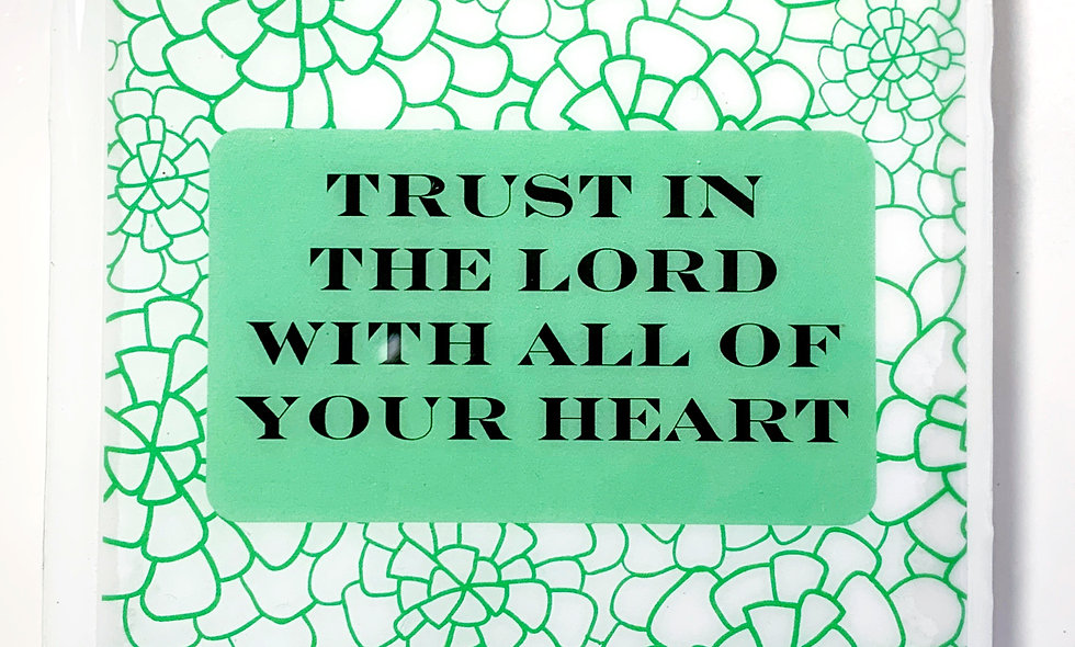 Trust In The Lord Resin Coated Photo Coaster