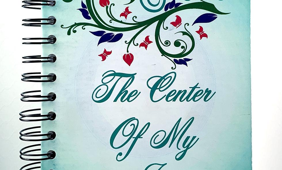 The Center Of My Joy