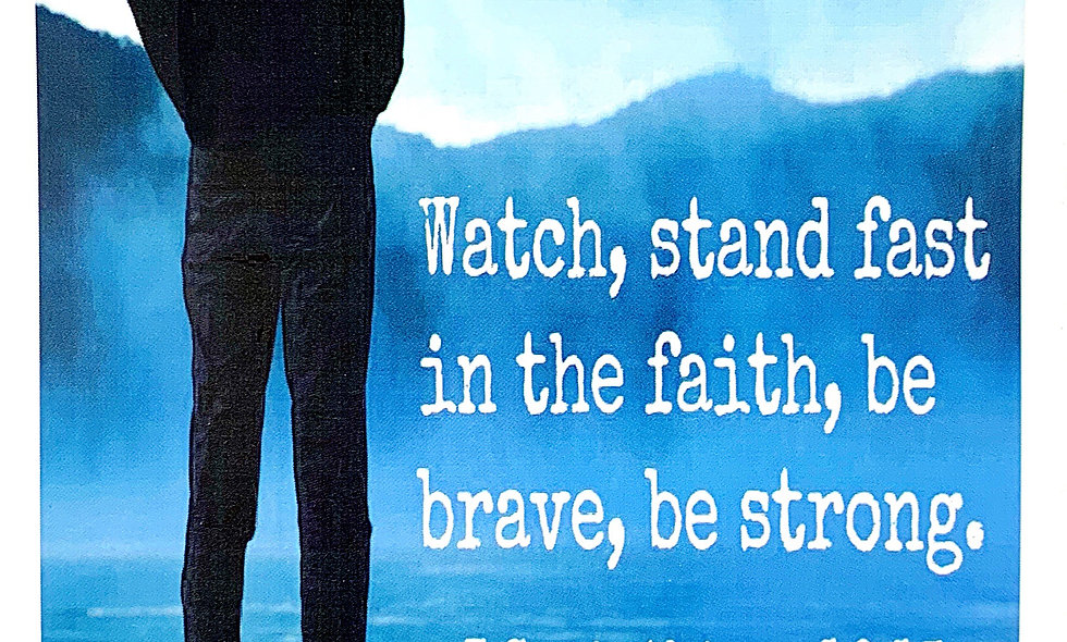 Stand Fast In The Faith