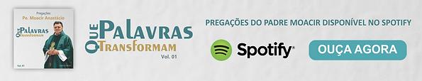 Palavras que Transformam - Padre Moacir Anastácio  Spotify