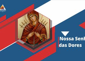 Nossa Senhora das Dores: exemplo de fortaleza e temperança