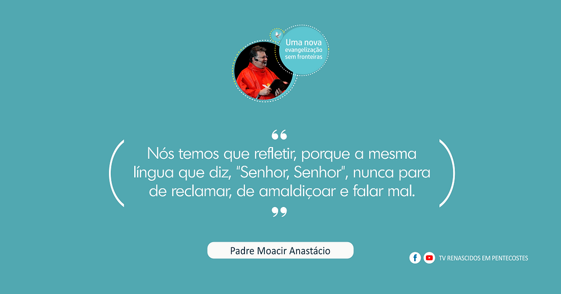 Frases do Pe. Moacir Anastácio