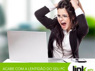 ACABE COM A LENTIDÃO DO SEU PC