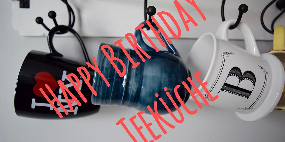 unsere tägliche Teeküche feiert Geburtstag