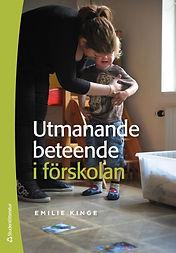 Forside bok: Emilie Kinge - Utmanande beteende i förskolan