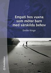 Forside bok Emilie Kinge - Empati hos vuxna som möter barn med särskilda behov