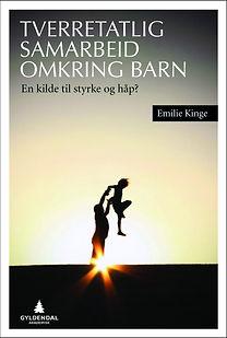 Forside bok Emilie Kinge - Tverretatlig samarbeid omkring barn