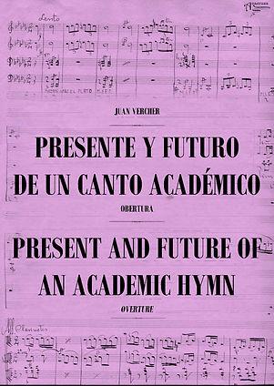 Obertura Presente y Futuro de un Canto Académico Juan Vercher