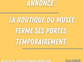 La boutique du Musée est temporairement fermée.