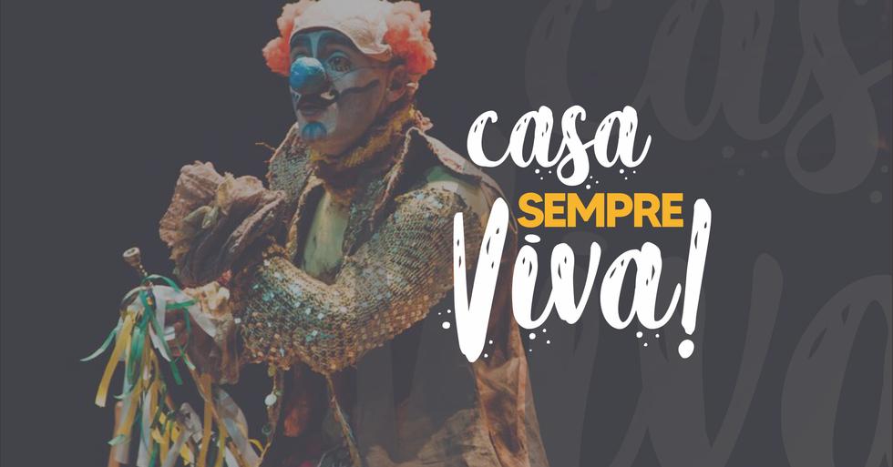 "Campanha ""Casa Sempre Viva!"""