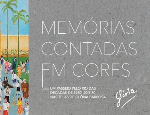 Livro Memórias contadas em Cores, um passeio pelo Rio das décadas de 1930, 40 e 50 nas telas de Glória Barbosa, editado pela Rebimboca agência de comunicação e produção de conteúdo