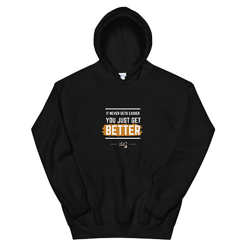 It Never Gets Easier Hoodie