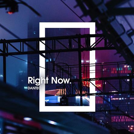 Dantec - Right Now