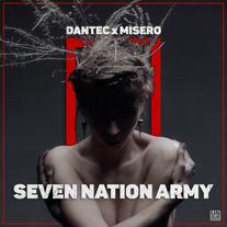 Dantec & MISERO - Seven Nation Army