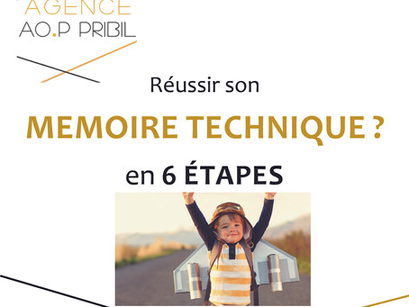 Réussir son mémoire technique en 6 étapes!