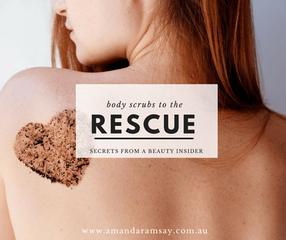 Body scrubs to the wobbly bits rescue.