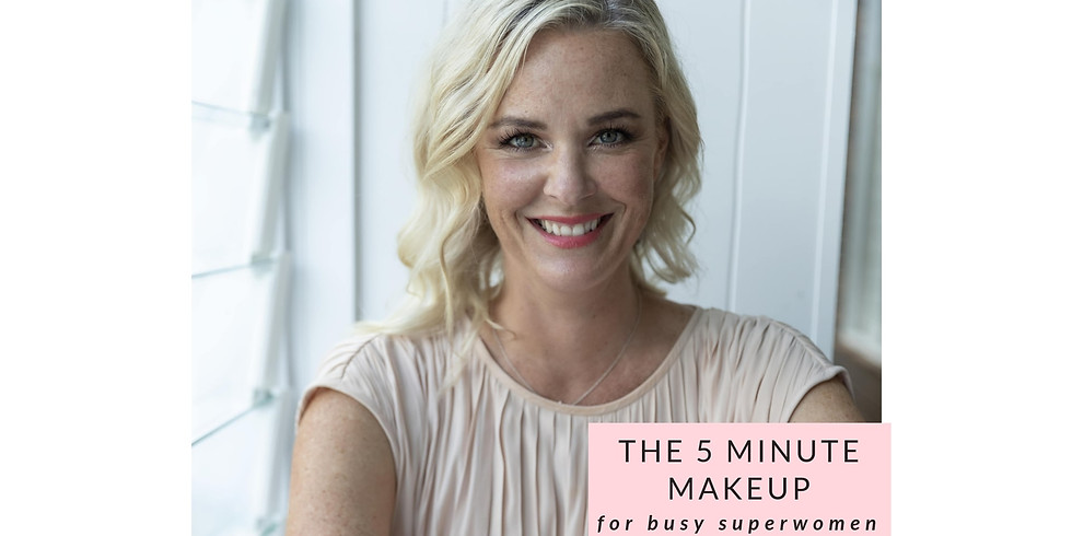 BRISBANE  - The 5 Minute Makeup - Winter Special