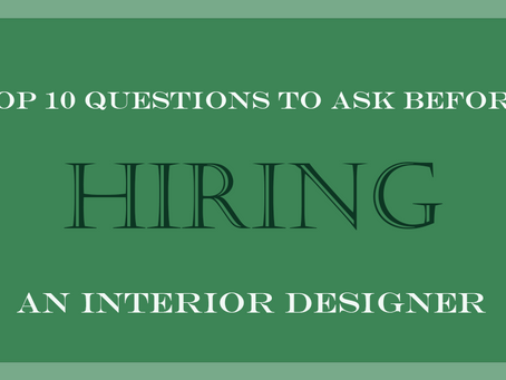 10 Questions to Ask Before Hiring an Interior Designer