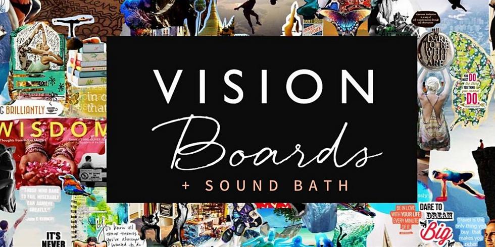 Vision Boards + Sound Bath