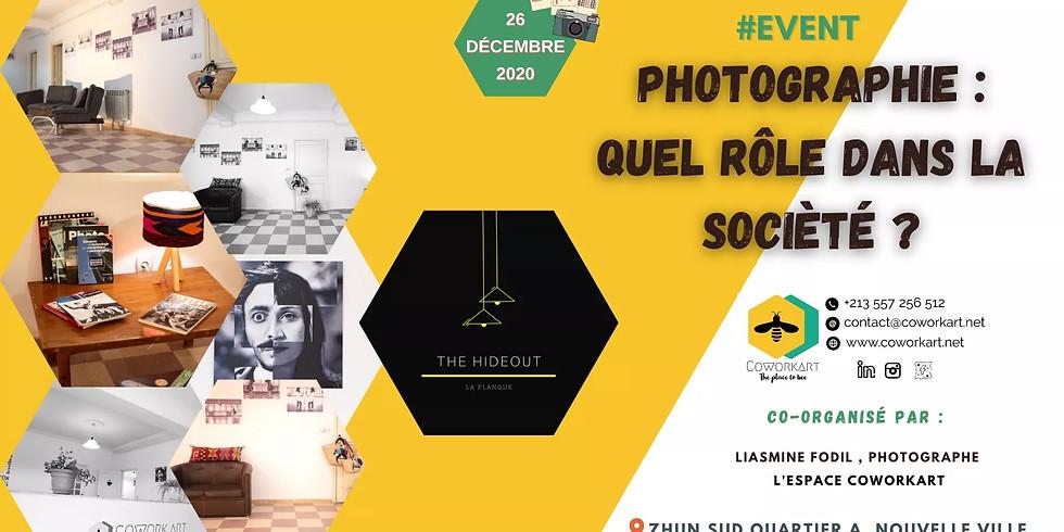 LE RÔLE DE LA PHOTOGRAPHIE DANS LA SOCIÉTÉ