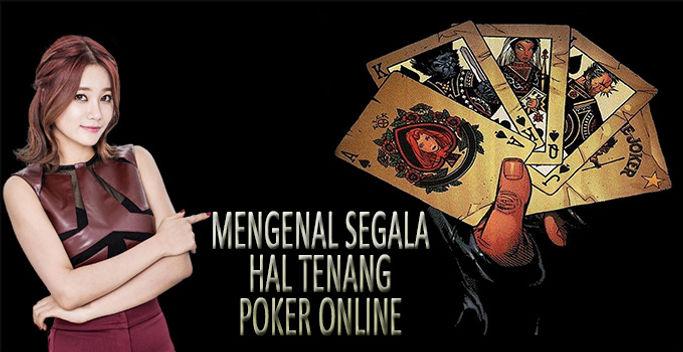mengenal segala hal tentang poker.jpg