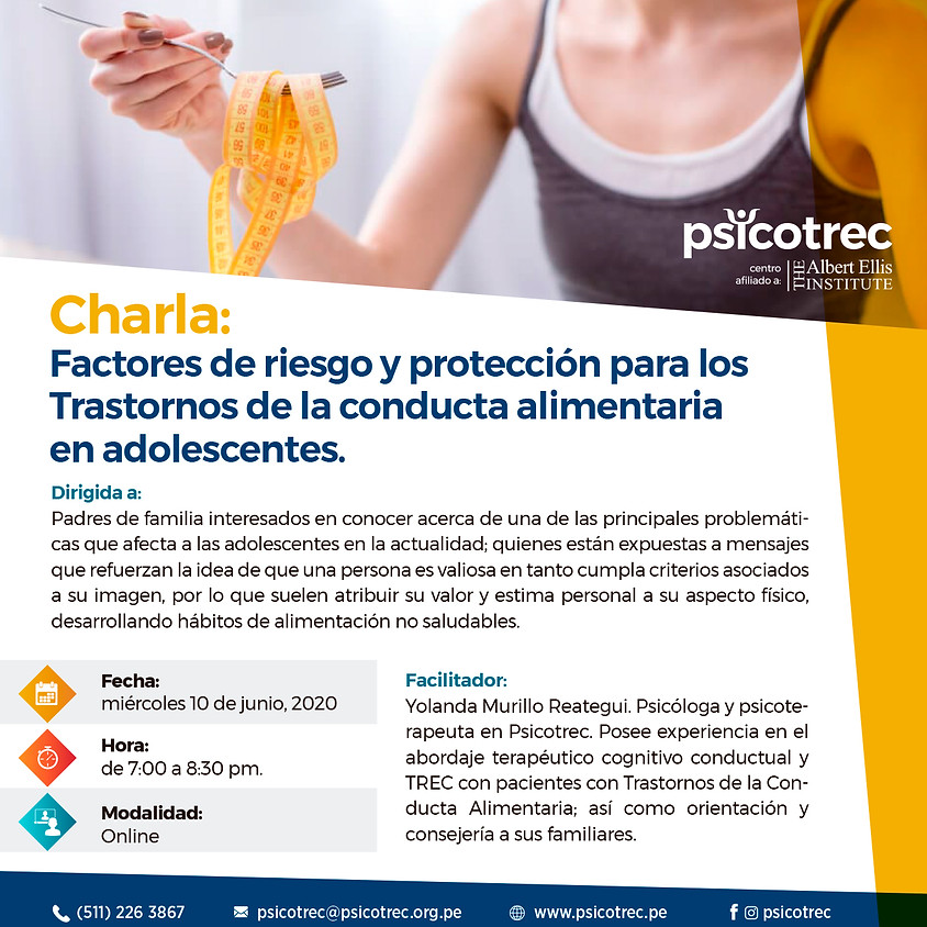 Charla:  Factores de riesgo y protección para los  Trastornos de la conducta alimentaria en adolescentes.