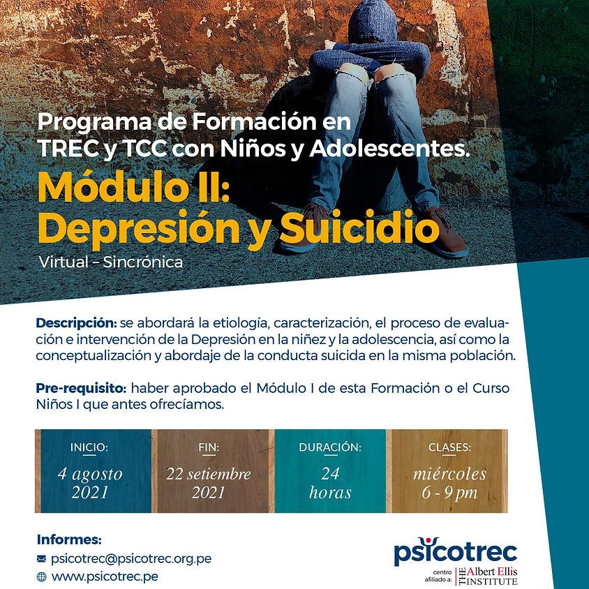 Módulo II:  Depresión y Suicidio. Programa de Formación en TREC y TCC con Niños y Adolescentes.