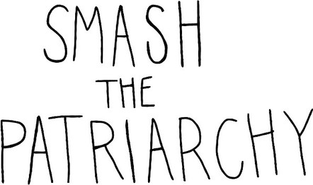 WHY I'M NOT SMASHING THE PATRIARCHY