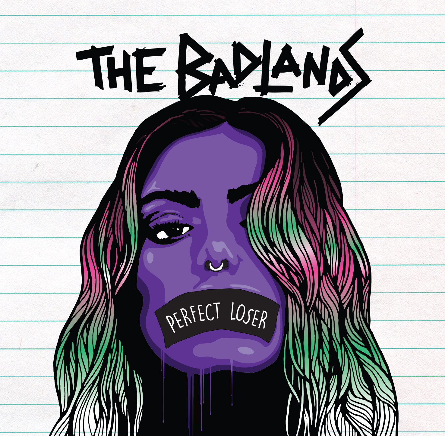 The Badlands // Perfect Loser