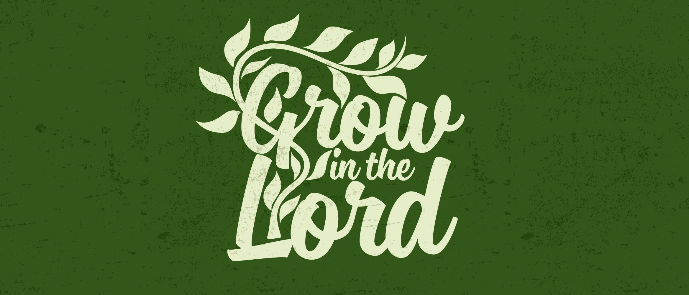 Grow in the Lord web banner