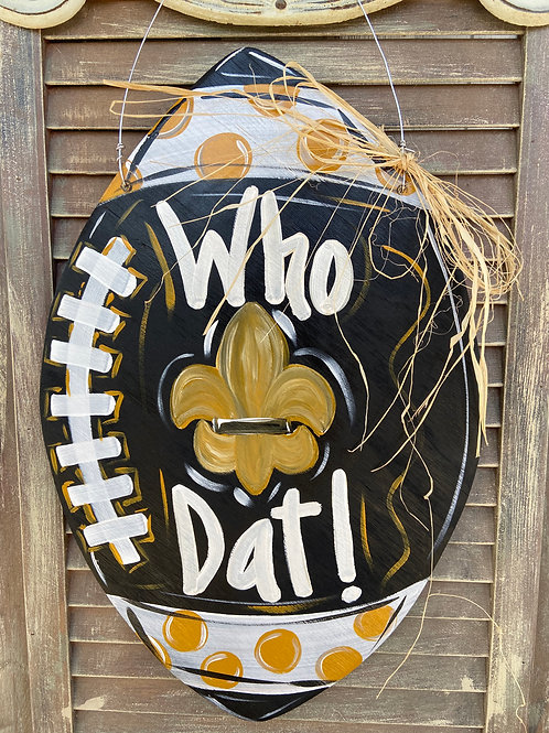 Who Dat Football Door Hanger