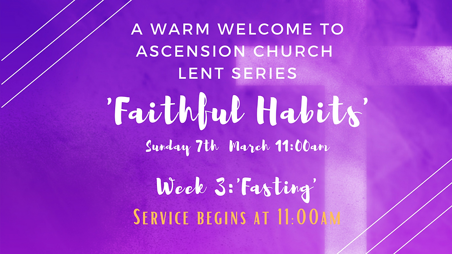 Welcome Ascension Lent Series 2021 - We