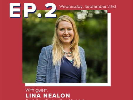 Ep. 2 Lina Nealon