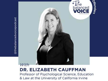 Ep. 29: Dr. Elizabeth Cauffman | Juvenile Offenders