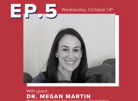 Ep. 5 Dr. Megan Martin