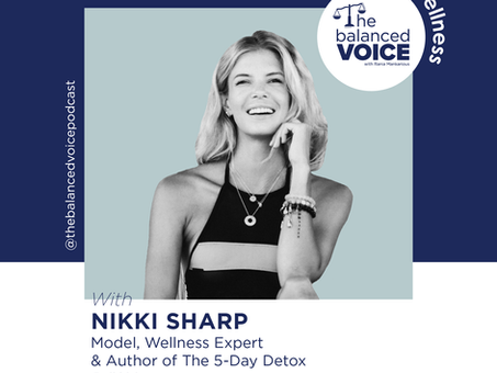Ep. 22: Nikki Sharp | Wellness