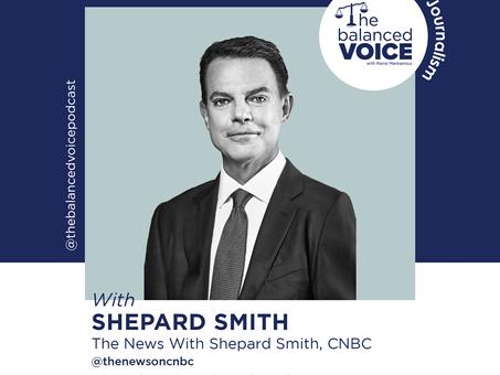 Ep. 27: Shepard Smith | Defining Journalism